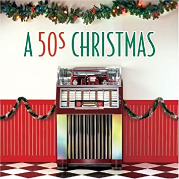 Various Artists - A 50's Christmas - Amazon.com Music