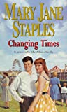 Changing Times, Mary Jane Staples, 0552150460