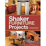 Popular Woodworking's Shaker Furniture Projects: Step-by-Step Plans for 31 Traditional Projects