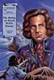 The Mutiny on board HMS Bounty (Illustrated Classics)