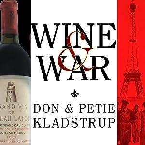 Wine and War Audiobook
