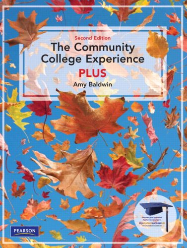 The Community College Experience Plus, Second Edition