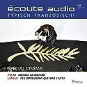 Écoute audio - Spécial cinéma. 05/2015: Französisch lernen Audio - Kino-Special Hörbuch von  div. Gesprochen von:  div.