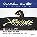 Écoute audio - Spécial cinéma. 05/2015: Französisch lernen Audio - Kino-Special Audiobook by  div. Narrated by  div.
