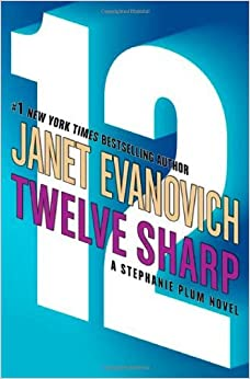 Book Twelve Sharp (A Stephanie Plum Novel) (Stephanie Plum Novels) by Janet Evanovich (2006-06-20)