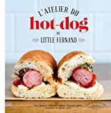L'atelier du hot-dog de Little Fernand