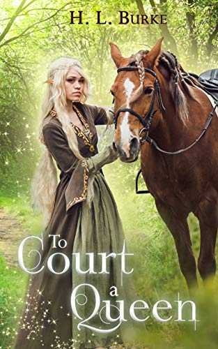 To Court a Queen by [Burke, H. L. ]