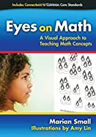 Eyes on Math: A Visual Approach to Teaching Math Concepts Front Cover