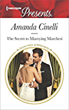The Secret to Marrying Marchesi (Secret Heirs of Billionaires)