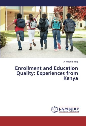 Read Online Enrollment and Education Quality: Experiences from Kenya PDF