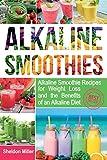 Alkaline Smoothies: Alkaline Smoothie Recipes for