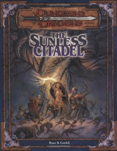 The Sunless Citadel (Dungeons & Dragons Adventure, 3rd Edition) (Dungeon And Dragons Modules compare prices)