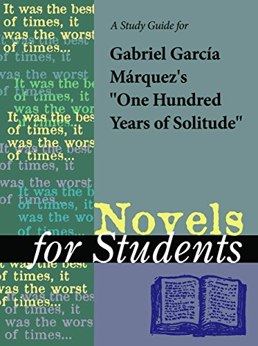 A study guide for gabriel garcia marquezs one hundred years of a study guide for gabriel garcia marquezs one hundred years of solitude novels for students fandeluxe Gallery