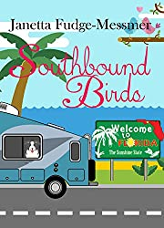 Southbound Birds: Christian humor about life in an RV