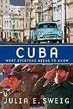 Cuba, Julia E. Sweig, 0195383796