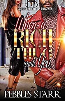 When Rich Thug Wants You ebook product image