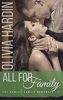 All for Family (The Rawley Family Romances Book 3) by [Hardin, Olivia]