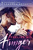 Fueling His Hunger (Masters of Adrenaline Book 2)
