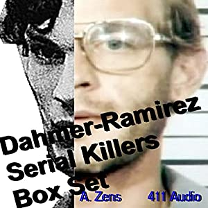 Dahmer-Ramirez Serial Killers Box Set Audiobook
