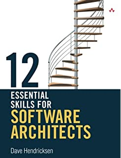 12 More Essential Skills For Software Architects Hendricksen Dave 9780321909473 Amazon Com Books