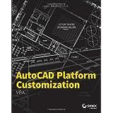 AutoCAD Platform Customization: VBA