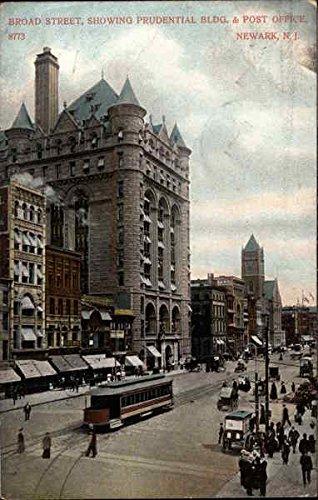 Broad Street, Showing Prudential Bldg. & Post Office Newark, New Jersey Original Vintage Postcard