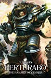 Perturabo: The Hammer of Olympia (The Horus Heresy: Primarchs)