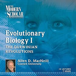 The Modern Scholar: Evolutionary Biology, Part 1