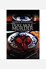 [ [ [ Holy Mole Murder [ HOLY MOLE MURDER ] By Marshall, Harol ( Author )Aug-16-2011 Paperback