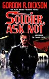 Soldier, Ask Not: A Novel in The Childe Cycle (Tor Science Fiction)