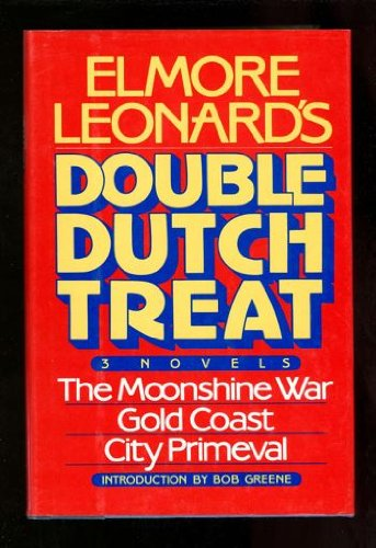 elmore-leonards-double-dutch-treat-three-novels-moonshine-war-gold-coast-city-primeval