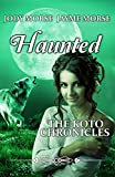 Haunted (The Koto Chronicles, #2)
