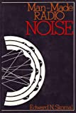 Man-Made Radio Noise, Edward N. Skomal, 0442276486
