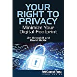 Your Right To Privacy: Minimize Your Digital Footprint
