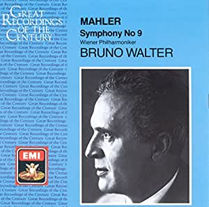 Mahler: Symphony No. 9 In D Major (Great Recordings of the Century)