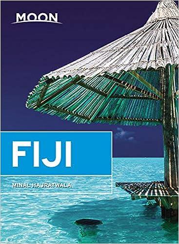 Moon Fiji Travel Guide Minal Hajratwala 9781640492981