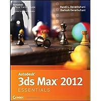 Autodesk 3ds Max 2012 Essentials (Autodesk Official Training Guides)