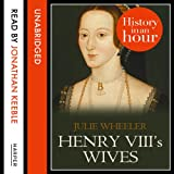 img - for Henry VIII s Wives: History in an Hour book / textbook / text book