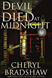 The Devil Died at Midnight by  Cheryl Bradshaw in stock, buy online here