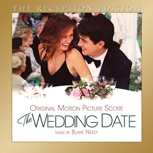 (The Wedding Date: The Reception Edition: Expanded Original Film Score)