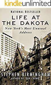 Life at the Dakota: New York's Most Unusual Address
