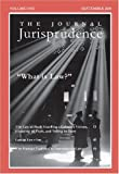 The Journal Jurisprudence, Vol 1 : What Is Law?, MacLeod, Adam, 0980522420