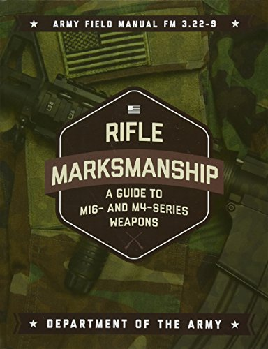 [BEST] Rifle Marksmanship: A Guide to M16- and M4-Series Weapons<br />ZIP