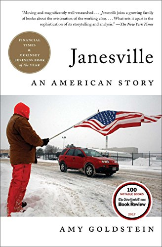 Janesville: An American Story (Evicted Poverty And Profit In The American City)
