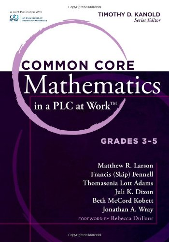 Common Core Mathematics in a PLC at Work: Grades 3 - 5
