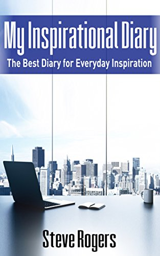 Amazoncom My Inspirational Diary The Best Diary For Everyday