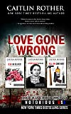 Book Cover for Love Gone Wrong (New York Times bestselling Notorious USA series)