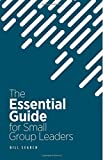 The Essential Guide for Small Group Leaders