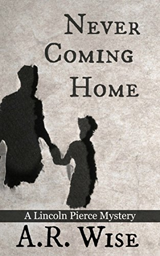 Image result for Never Coming Home by A.R. Wise