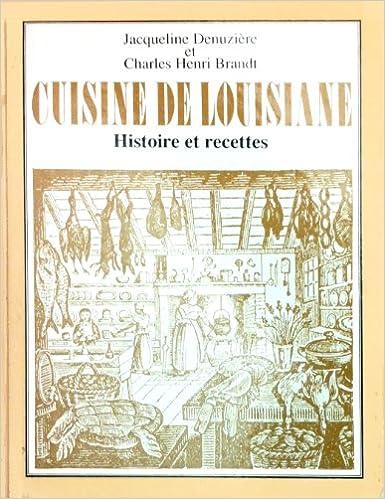 Livre gratuits Cuisine de Louisiane : Histoire et recettes pdf